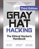Gray Hat Hacking : The Ethical Hacker's Handbook, Harris, Shon and Harper, Allen, 0071742557