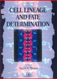 Cell Lineage and Fate Determination, V.N. Constantinescu, 0125052553