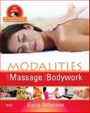 Modalities for Massage and Bodywork, Stillerman, Elaine, 032305255X