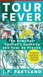 Tour Fever, J. P. Partland, 0399532552
