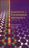 Elasticity in Engineering Mechanics, Boresi, Arthur P. and Chong, Kenneth P., 0470402555