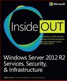 Windows Server 2012 R2 - Services, Security, and Infrastructure, Stanek, William R., 0735682550