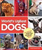 World's Ugliest Dogs, Vicki DeArmon, 0762792558