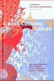 Cross-Cultural Caring, , 0774812559