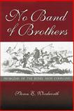 No Band of Brothers : Problems of the Rebel High Command, Woodworth, Steven E., 0826212557