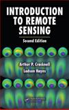 Introduction to Remote Sensing, Cracknell, Arthur P. and Hayes, Ladson, 0849392551