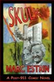 Skulk, Marc Estrin, 0930852559