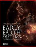 Early Earth Systems : A Geochemical Approach, Rollinson, Hugh R., 1405122552