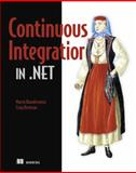 Continuous Integration in . NET, Kawalerowicz, Marcin and Berntson, Craig, 1935182552