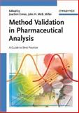 Method Validation in Pharmaceutical Analysis : A Guide to Best Practice, , 3527312552