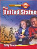 The United States : Early Years, Macmillan/McGraw-Hill, 0021512566