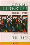 Give Me Liberty! : An American History, Foner, Eric, 0393932567