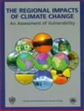 The Regional Impacts of Climate Change : An Assessment of Vulnerability, , 0521632560