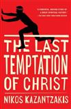 The Last Temptation of Christ, Nikos Kazantzakis, 068485256X
