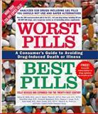 Worst Pills, Best Pills, Sid M. Wolfe, 0743492560