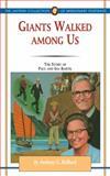 Giants Walked among Us, Anthony G. Bollback, 1600662560