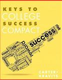 Keys to College Success Compact Plus NEW MyStudentSuccessLab 2013 Update -- Access Card Package, Carter, Carol J. and Kravits, Sarah Lyman, 0321952561