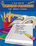 A Year Full of Writing Projects for Middle School, Elizabeth Whitney, 0743932560