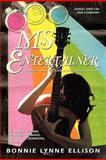 Ms Entertainer, Bonnie Lynne Ellison, 1450242561