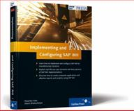 Implementing and Configuring SAP MII, Bhattacharjee, Abesh and Saha, Dipankar, 1592292569