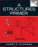 A Structures Primer, Kaufman, Harry F., 013230256X