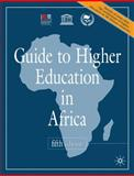 Guide to Higher Education in Africa, International Association of Universities Staff, 0230242561