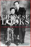 Chinese Looks : Fashion, Performance, Race, Metzger, Sean, 0253012562