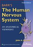 Barr's the Human Nervous System : An Anatomical Viewpoint, Kiernan, John A., 0781782562