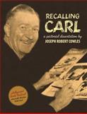 Recalling Carl, Joseph Cowles, 1466312564