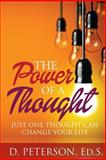 The Power of a Thought, D. Peterson, 1496182561