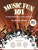 Music Fun 101, Sue Albrecht Johnson, 073905256X