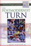 The Postmodernist Turn, J. David Hoeveler, 0742542564
