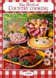 The Best of Country Cooking, Reiman Publications Staff, 0898212561