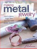 Making Metal Jewelry, Jen Cushman, 1440322562