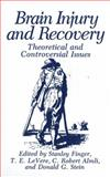 Brain Injury and Recovery : Theoretical and Controversial Issues, , 146128256X