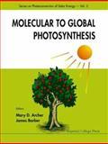 Molecular to Global Photosynthesis, , 1860942563