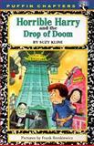 Horrible Harry and the Drop of Doom, Suzy Kline, 0140372563
