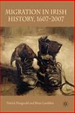 Migration in Irish History, 1607-2007, Fitzgerald, Patrick and Lambkin, Brian, 0230222560