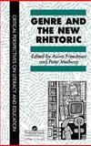 Genre and the New Rhetoric, , 074840256X