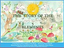 The Story of the 5 Elements, Terres Unsoeld, 0979552567