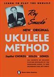 Roy Smeck's New Original Ukulele Method, Roy Smeck, 147681256X