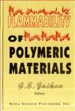 Flammability of Polymeric Materials, Gennadii Efremovich Zaikov, 1560722568