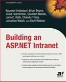 Building an ASP. NET Intranet, Ardestani, Kourosh and Boyce, Brian, 1590592565