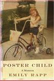Poster Child, Emily Rapp, 1596912561
