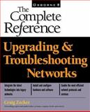 Upgrading and Troubleshooting Networks : Complete Reference, Zacker, Craig, 0072122560