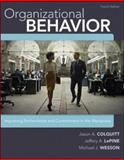 Organizational Behavior : Improving Performance and Commitment in the Workplace, Colquitt, Jason A. and LePine, Jeffery A., 0077862562