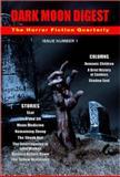 Dark Moon Digest, , 0978792564