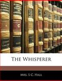 The Whisperer, S.C. Hall, 1144462568