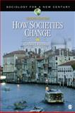 How Societies Change, Chirot, Daniel, 1412992567