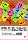 Doing Action Research in Your Own Organization, Coghlan, David and Brannick, Teresa, 1446272567